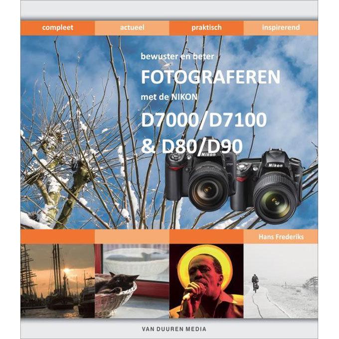 Foto van Bewuster en beter fotograferen met de Nikon D7000/D7100 en D80/D90 - Hans Frederiks