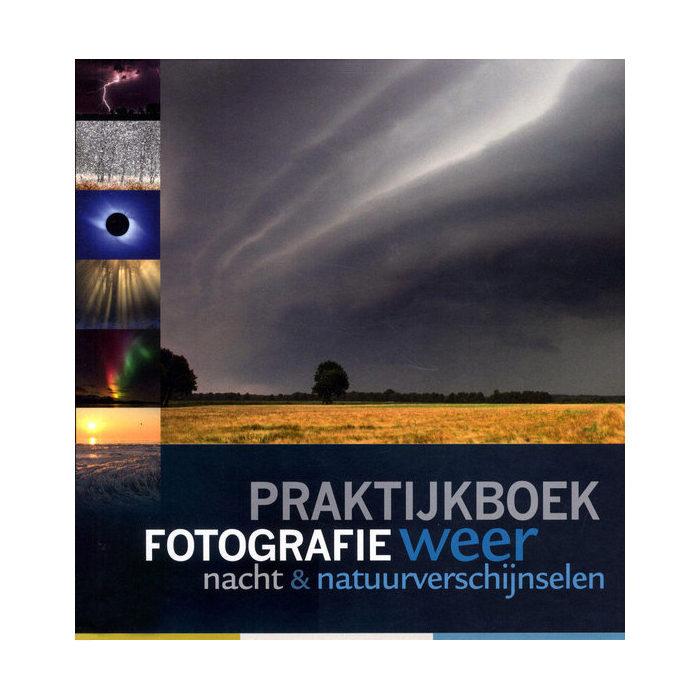 Foto van Birdpix Praktijkboek fotografie: weer, nacht en natuurverschijnselen