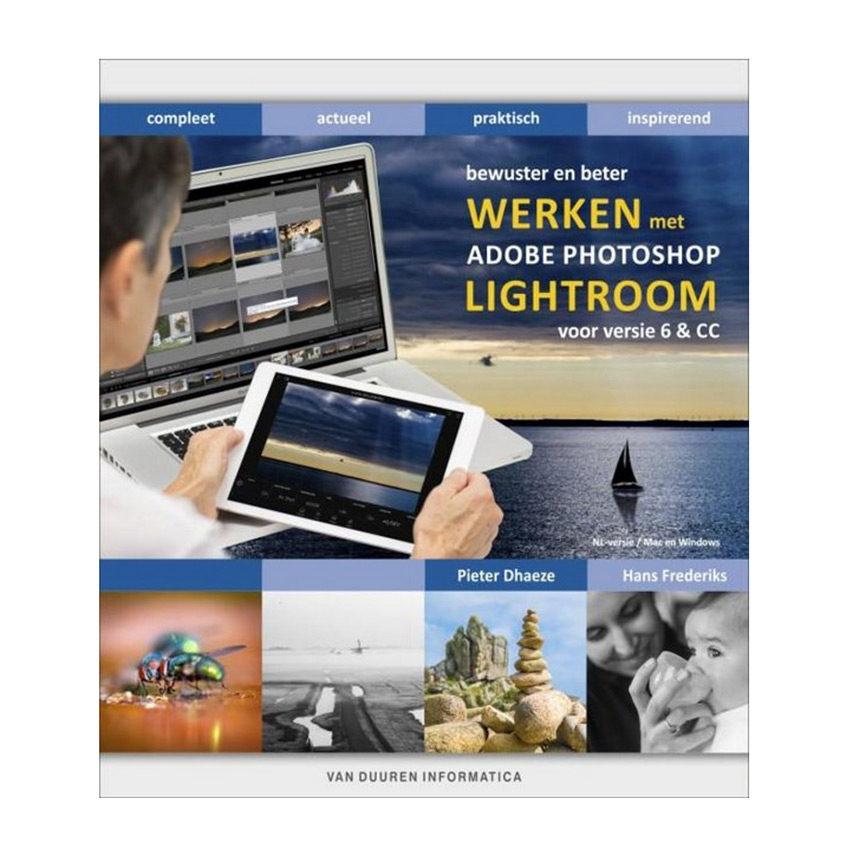 Foto van Bewuster & beter werken met Adobe Photoshop Lightroom, 3e editie