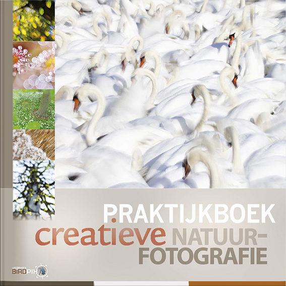Praktijkboek creatieve natuurfotografie - Birdpix