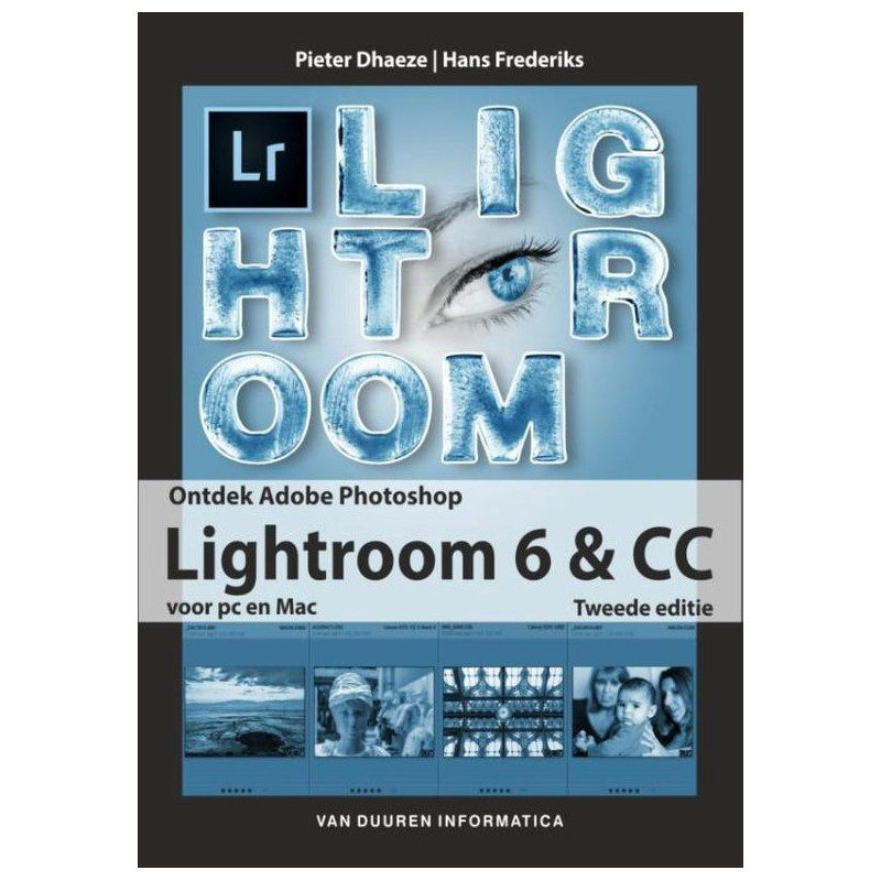 Ontdek Lightroom 6 en CC, 2e editie - Pieter Dhaeze
