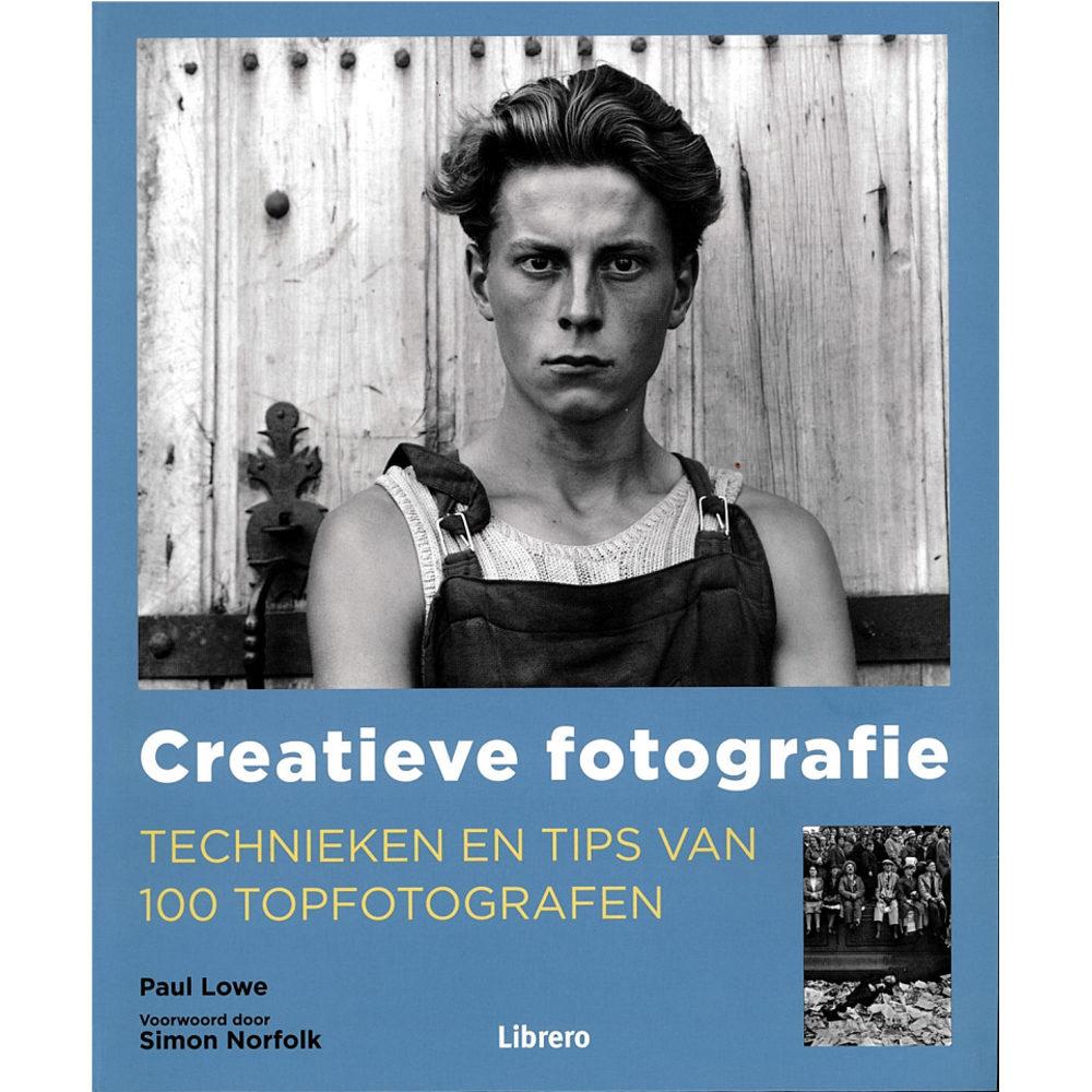 Foto van Creatieve Fotografie, Technieken en Tips van 100 Topfotografen - Paul Lowe