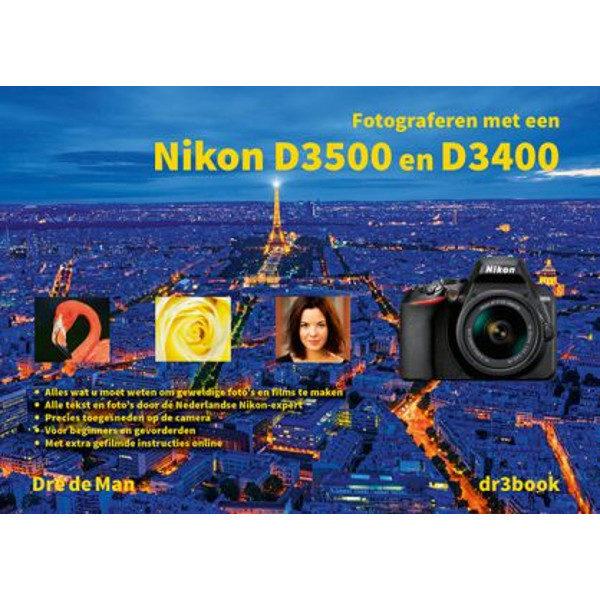 Fotograferen met een Nikon D3500 & D3400 - Dre de Man