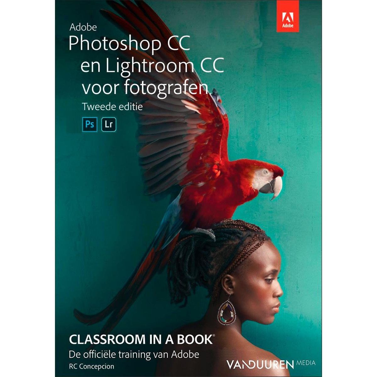 Classroom in a Book: Adobe Photoshop CC en Lightroom CC voor fotografen, 2e editie - Rob de Winter