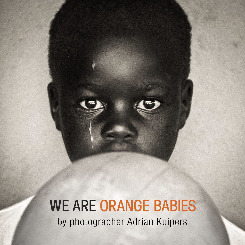 We Are Orange Babies - Adrian Kuipers