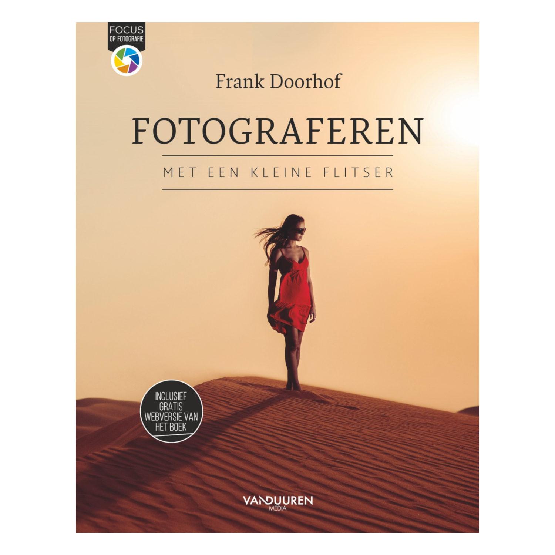Fotograferen met een kleine flitser, 2e editie - Frank Doorhof