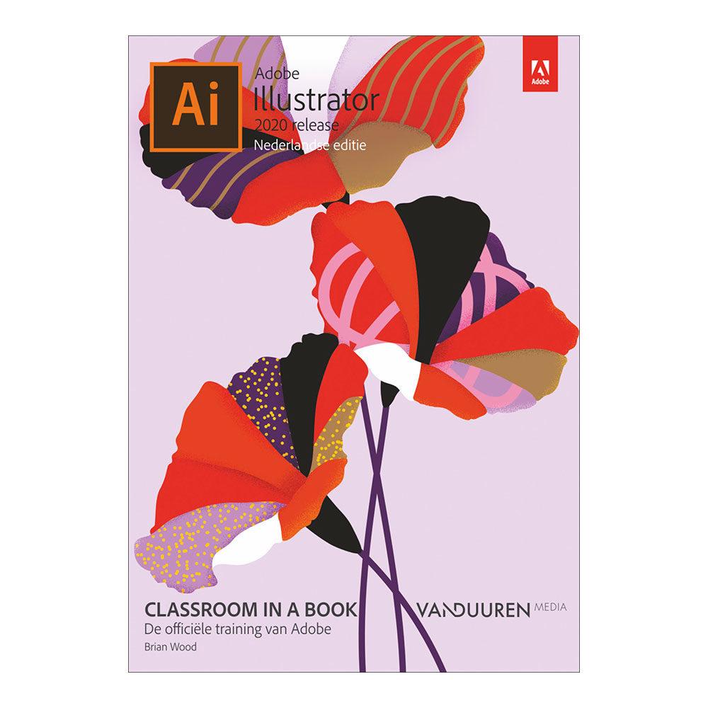 Classroom in a Book: Adobe Illustrator 2020 - Brian Wood