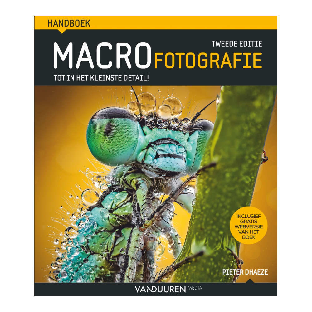 Handboek Macrofotografie: Tot in het kleinste detail! 2e editie - Pieter Dhaeze