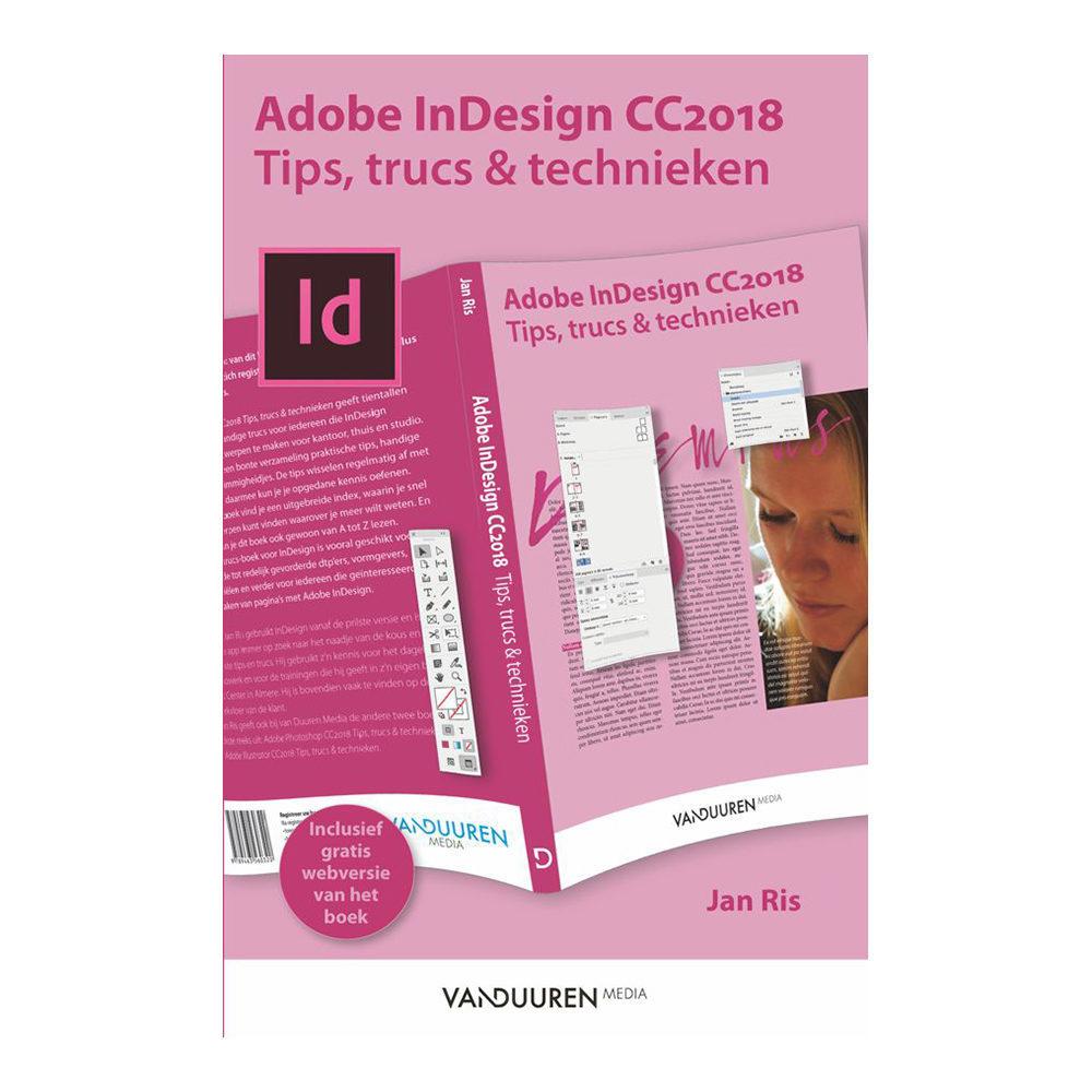 Adobe InDesign CC 2018: Tips, Trucs en Technieken - Jan Ris