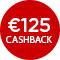 €125,- cashback
