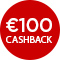 €100,- cashback