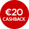 €20,- cashback