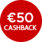€50,- cashback