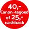 €40,- tegoed / €25,- cashback!