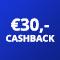€30,- cashback