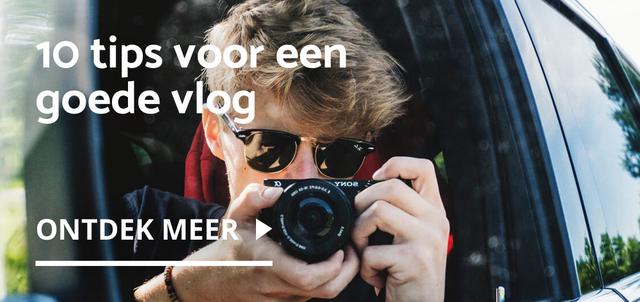 10 tips voor een goede vlog
