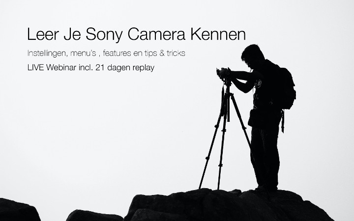 Online Webinar Leer je Sony camera kennen