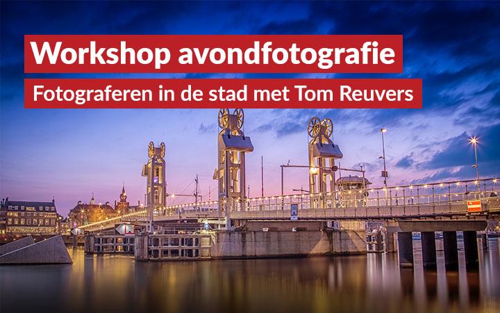 Workshop Avondfotografie