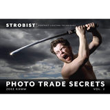Strobist Photo Trade Secrets Volume 2: Portrait Lighting Techniques - Zeke Kamm