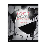 Light It, Shoot It - Scott Kelby