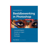 Handboek Beeldbewerking in Photoshop - Frans Barten