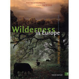 Wilderness in Europe - Frans Vera en Frans Buissink
