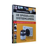 De spiegelloze systeemcamera - Haje Jan Kamps