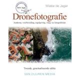 Focus op fotografie: Dronefotografie, 2e editie - Wiebe de Jager