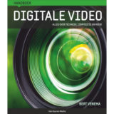 Handboek digitale video - Bert Venema