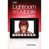 Het Lightroom Mobile boek - Scott Kelby