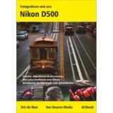 Fotograferen met een Nikon D500 - Dré de Man - thumbnail 1