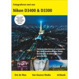 Fotograferen met een Nikon D3400 & D3300 - Dré de Man
