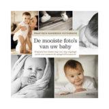 Praktisch handboek fotografie - De mooiste foto's van uw baby - Me Ra Koh - thumbnail 1