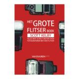 Het Grote Flitserboek - Scott Kelby