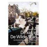 De kat in de Wilde Stad, een beestachtige ode aan Amsterdam - Koos de Wilt - thumbnail 1