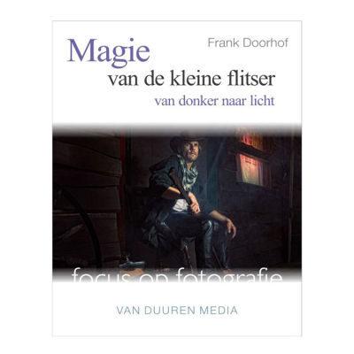 De magie van de kleine flitser - Frank Doorhof