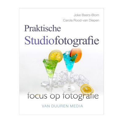 Praktische Studiofotografie 2e Editie - Joke Beers-Blom