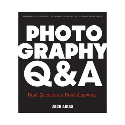 Photography Q&A: Real Questions, Real Answers - Zack Arias