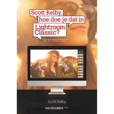 Scott Kelby, hoe doe je dat in Lightroom Classic? - Scott Kelby